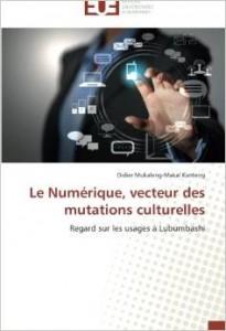 """Couverture du livre """"Le numérique, vecteur des mutations culturelles"""""""